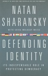 Defending Identity: Its Indispensable Role in Protecting Democracy