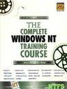 The Complete Windows NT Training Course with CD-ROM