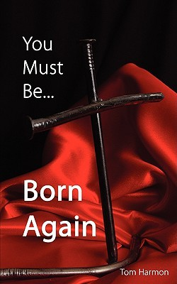 You Must Be... Born Again