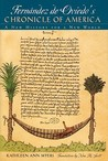 Fernandez de Oviedo's Chronicle of America: A New History for a New World