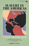 Slavery in the Americas: A Comparative Study of Virginia and Cuba