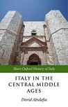 Italy in the Central Middle Ages: 1000-1300 (Short Oxford History of Italy)