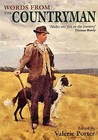 """Words From The Countryman: A Celebration Of The Best Of The """"Countryman"""" Magazine 1927 2007"""