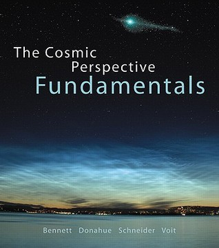 The Cosmic Perspective Fundamentals [With Access Code] by Jeffrey O. Bennett