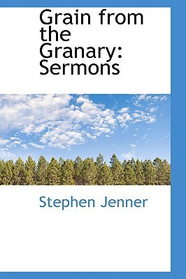 Grain from the Granary: Sermons