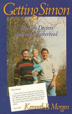 Getting Simon: Two Gay Doctors' Journey to Fatherhood