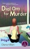 Dial Om for Murder (Mantra for Murder, #2)