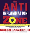 The Anti-Inflammation Zone CD: Reversing the Silent Epidemic That's Destroying Our Health