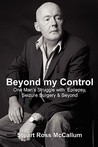 Beyond My Control: One Man's Struggle with Epilepsy, Seizure Surgery & Beyond