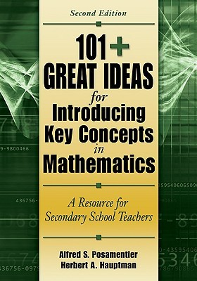101+ Great Ideas for Introducing Key Concepts in Mathematics: A Resource for Secondary School Teachers