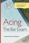 Acing the Bar Exam: A Checklist Approach to Taking the Bar Exam
