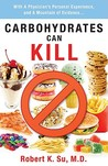 Carbohydrates Can Kill
