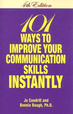 101 Ways to Improve Your Communication Skills Instantly