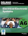 ASE Test Preparation - A6 Electricity and Electronics