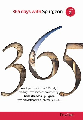 365 Days with C H Spurgeon, Volume 2 by Charles Haddon Spurgeon