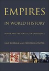 Empires in World History: Power and the Politics of Difference