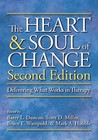 The Heart & Soul of Change: Delivering What Works in Therapy