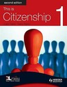This Is Citizenship: Pupil Book Bk. 1 (This Is Citizenship!)