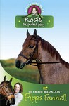 Rosie the Perfect Pony (Tilly's Pony Tails, #3)