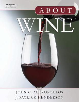 About Wine by J. Patrick Henderson