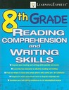 8th Grade Reading Comprehension and Writing Skills [With Access Code]