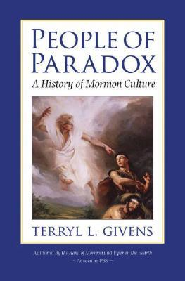 People of Paradox by Terryl L. Givens