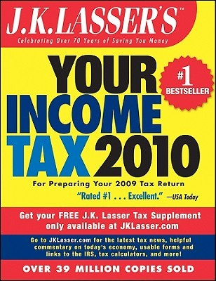 J.K. Lasser's Your Income Tax: For Preparing Your 2009 Tax Return
