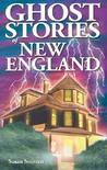 Ghost Stories of New England