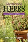 Medicinal Herbs: A Complete Guide for North American Herb Gardeners
