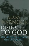 Dishonest to God: On Keeping Religion Out of Politics