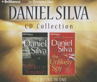 Daniel Silva CD Collection: The Mark of the Assassin, The Unlikely Spy