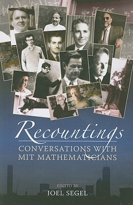 Recountings: Conversations with MIT Mathematicians