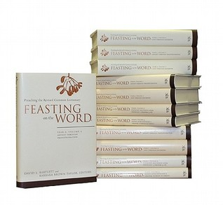 Feasting on the Word, Complete 12-Volume Set by David L. Bartlett