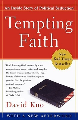 Tempting Faith by David Kuo