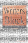 Writers' Block: And Other Poems