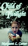 Child of Twilight