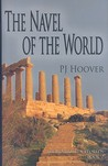 The Navel of the World (The Forgotten Worlds, # 2)