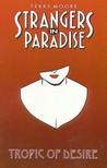 Strangers in Paradise, Volume 10: Tropic Of Desire
