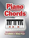 Piano And Keyboard Chords: Easy To Use, Easy To Carry, One Chord On Every Page