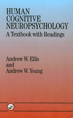 Human Cognition Neuropsychology: A Textbook with Readings