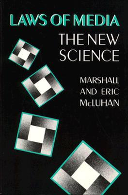 Laws of Media by Marshall McLuhan