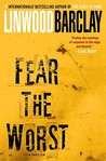 Fear the Worst: A Novel