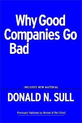 Why good companies go bad - PowerPoint PPT Presentation
