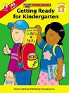 Getting Ready for Kindergarten [With Stickers]