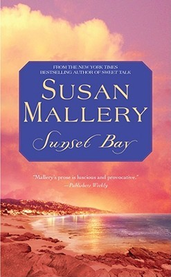 Sunset Bay by Susan Mallery