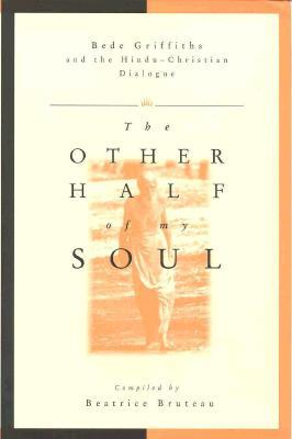 The Other Half of My Soul by Beatrice Bruteau