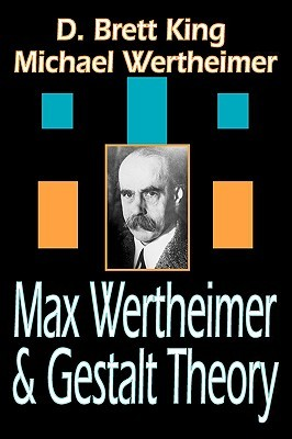 Max Wertheimer and Gestalt Theory