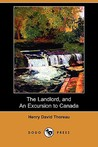 The Landlord, and an Excursion to Canada by Henry David Thoreau