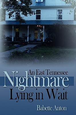 An East Tennessee Nightmare Lying in Wait