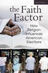 The Faith Factor: How Religion Influences American Elections